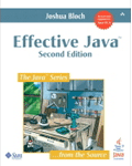 Effective Java, Second Edition (Addison-Wesley)